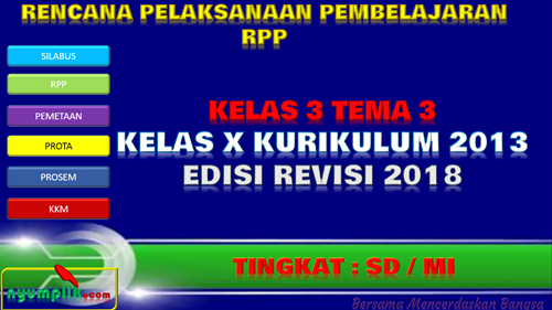 Download RPP K13 Kelas 3 Tema 3 Revisi 2018 Semester 1