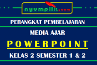 Download Media Powerpoint / Slide PPT Kelas 2