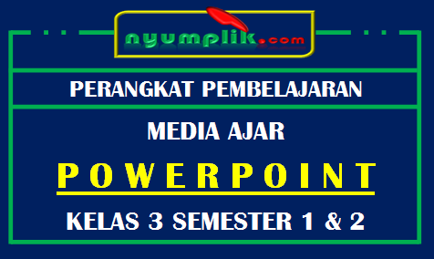 Download Media Powerpoint / Slide PPT Kelas 3